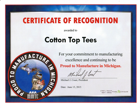 We are proud to be a Manufacture in Michigan program member !    All of our apparel is made and designed in Michigan !